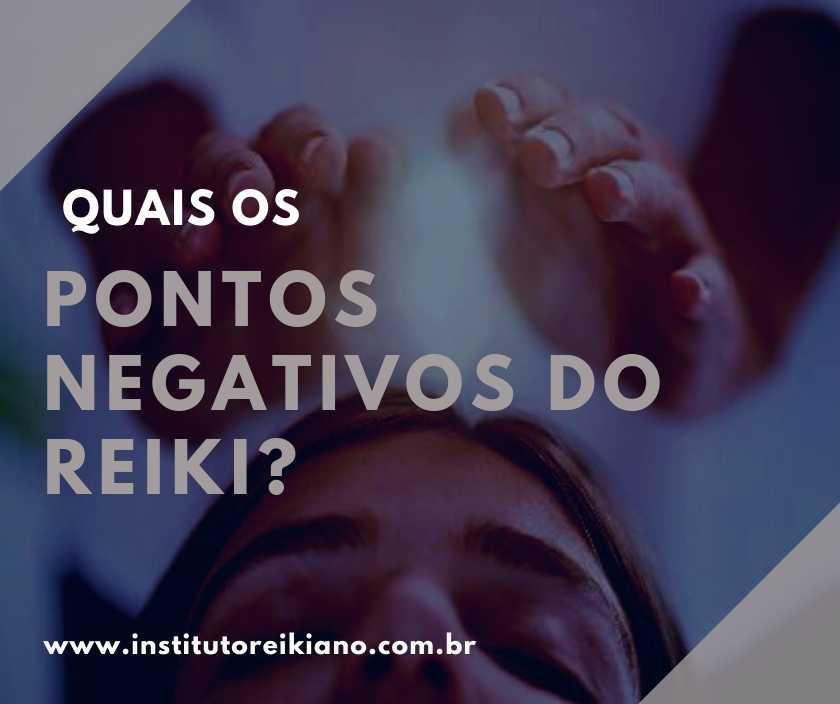 pontos negativos do reiki