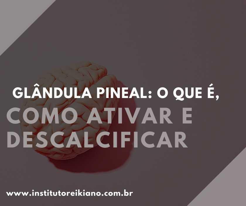 como descalcificar a glândula pineal